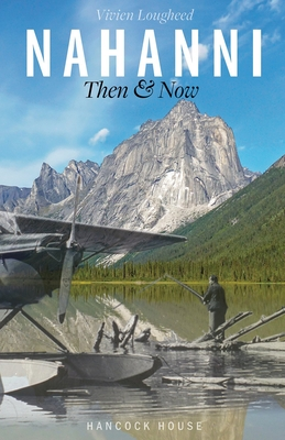 Nahanni: Then and Now Cover Image
