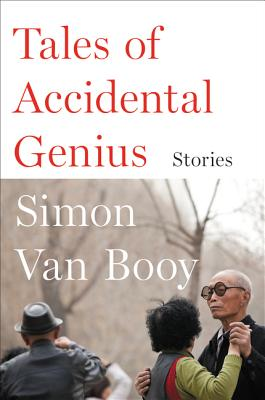 Tales of Accidental Genius: Stories Cover Image