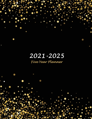 2021-2025 Five Year Planner: Large 60-Month Monthly Planner (Gold Confetti Glitter) Cover Image
