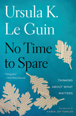 No Time to Spare: Thinking About What Matters Cover Image