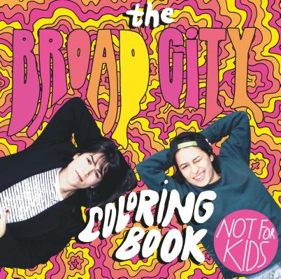 The Broad City Coloring Book Cover Image