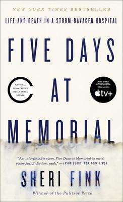 Five Days at MemorialSheri Fink