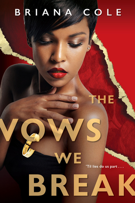 The Vows We Break (The Unconditional Series #2) Cover Image