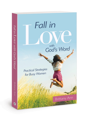 Fall in Love with God's Word: Practical Strategies for Busy Women Cover Image