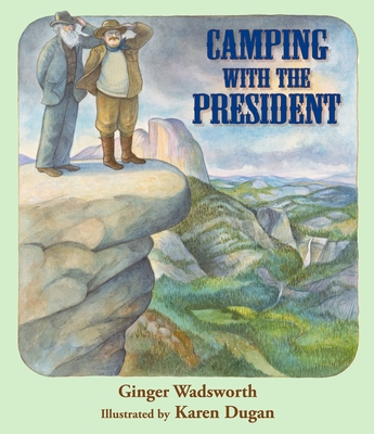 Camping with the President Cover