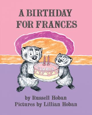 A Birthday for Frances (I Can Read Level 2) Cover Image
