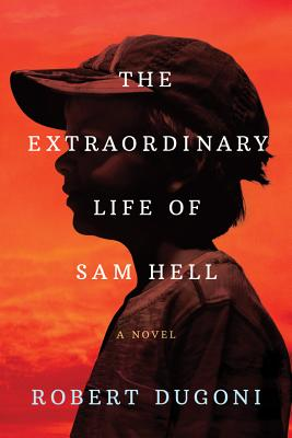 The Extraordinary Life of Sam Hell Cover Image