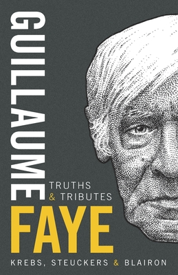 Guillaume Faye: Truths and Tributes Cover Image