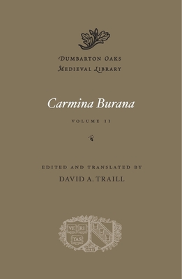 Cover for Carmina Burana (Dumbarton Oaks Medieval Library #49)