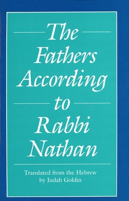 Cover for The Fathers According to Rabbi Nathan (Yale Judaica Series)