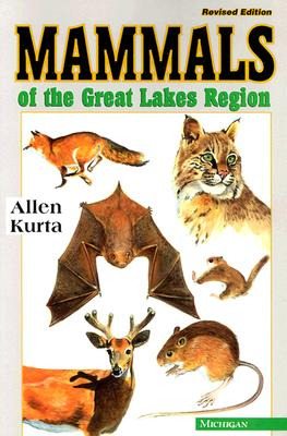 Mammals of the Great Lakes Region: Revised Edition Cover Image