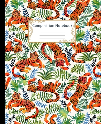 Composition Notebook: Wide Ruled Lined Paper Notebook Journal: Pretty Watercolor Tigers and Rainforest Plants Workbook for Boys Girls Kids T Cover Image
