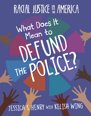 What Does It Mean to Defund the Police? Cover Image