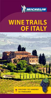 Michelin Wine Trails of Italy Cover Image