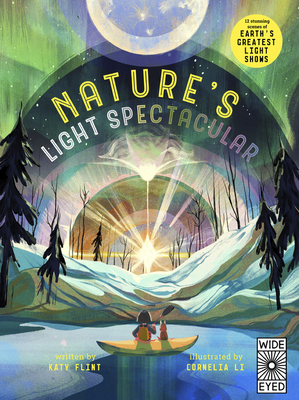 Glow in the Dark: Nature's Light Spectacular: 12 stunning scenes of Earth's greatest shows Cover Image
