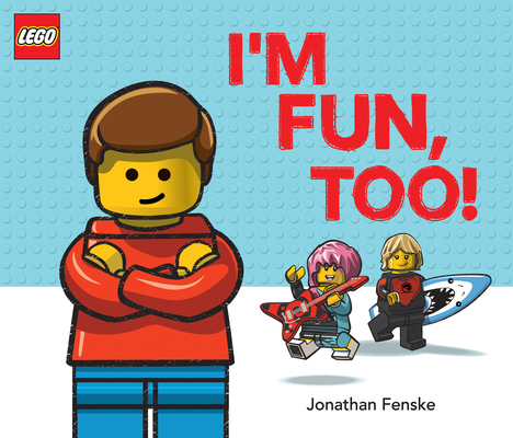I'm Fun, Too! (A Classic LEGO Picture Book) Cover Image