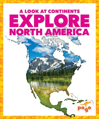 Explore North America Cover Image