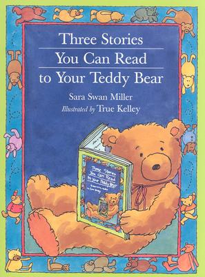 Three Stories You Can Read to Your Teddy Bear Cover Image