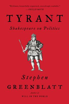 Tyrant: Shakespeare on Politics Cover Image