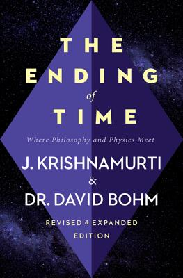 The Ending of Time: Where Philosophy and Physics Meet Cover Image