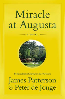 Miracle at AugustaPatterson James