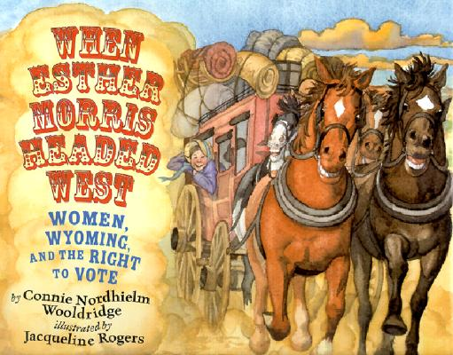 When Esther Morris Headed West Cover