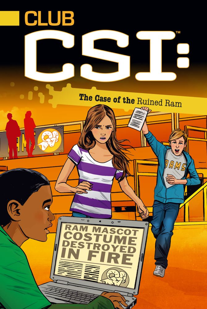 Cover for The Case of the Ruined Ram (Club CSI #4)