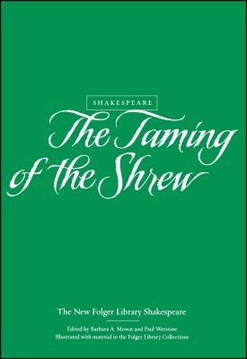 The Taming of the Shrew (New Folger Library Shakespeare) Cover Image