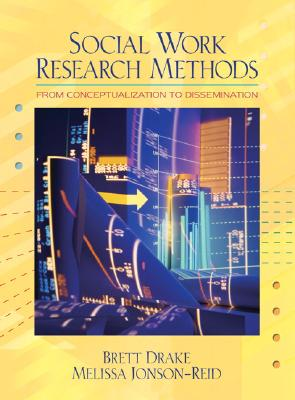 Social Work Research Methods: From Conceptualization to Dissemination Cover Image