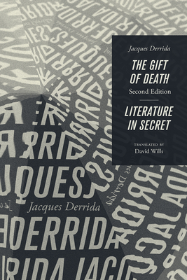 The Gift of Death, Second Edition & Literature in Secret (Religion and Postmodernism) Cover Image