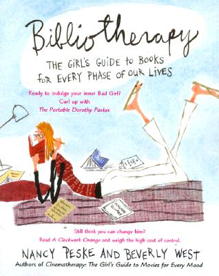 Bibliotherapy: The Girl's Guide to Books for Every Phase of Our Lives Cover Image
