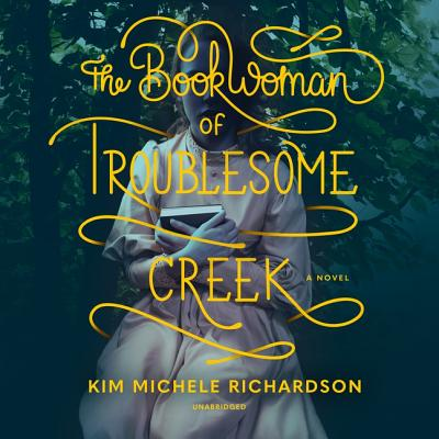 The Book Woman of Troublesome Creek Lib/E Cover Image