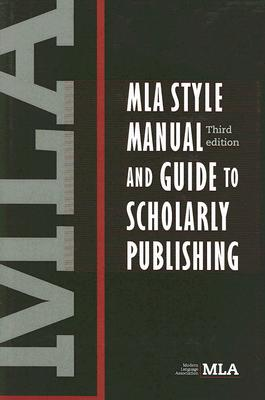 MLA Style Manual and Guide to Scholarly Publishing Cover Image