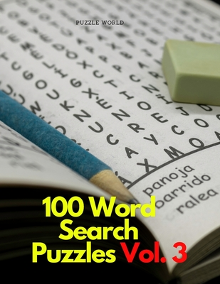 100 Word Search Puzzles Vol. 3 Cover Image