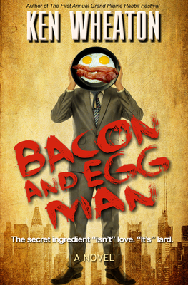 Bacon and Egg Man Cover Image