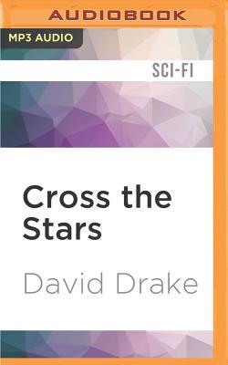 Cover for Cross the Stars (Hammer's Slammers #7)