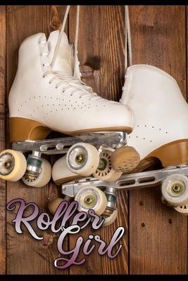 Roller Girl: Rollschuhe Inliner Skating Terminplaner Terminkalender 2020 für Frau Mädchen Mutter als Geschenk Cover Image