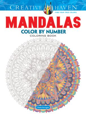 Creative Haven Mandalas Color by Number Coloring Book (Adult Coloring) Cover Image