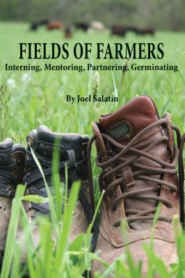 Fields of Farmers: Interning, Mentoring, Partnering, Germinating Cover Image