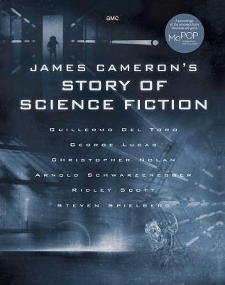 James Cameron's Story of Science Fiction Cover Image