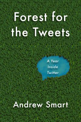 Forest for the Tweets: A Year Working Inside Twitter Cover Image