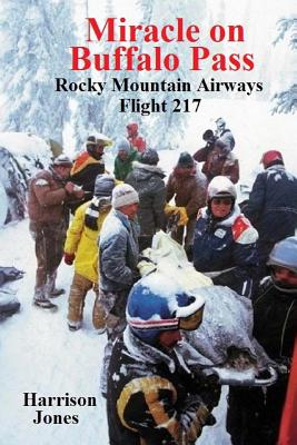 Miracle on Buffalo Pass: Rocky Mountain Airways Flight 217 Cover Image