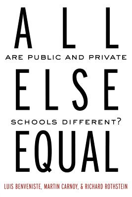 All Else Equal: Are Public and Private Schools Different? Cover Image