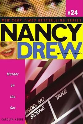 Cover for Murder on the Set (Nancy Drew (All New) Girl Detective #24)