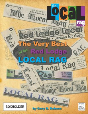 The Very Best of the Red Lodge Local Rag Cover Image