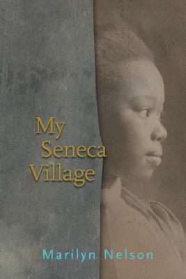 My Seneca Village Cover Image