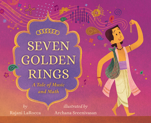 Seven Golden Rings: A Tale of Music and Math Cover Image