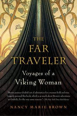 The Far Traveler: Voyages of a Viking Woman Cover Image