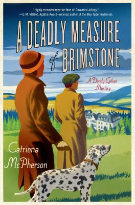 A Deadly Measure of Brimstone: A Dandy Gilver Mystery Cover Image