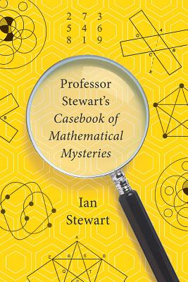 Cover for Professor Stewart's Casebook of Mathematical Mysteries